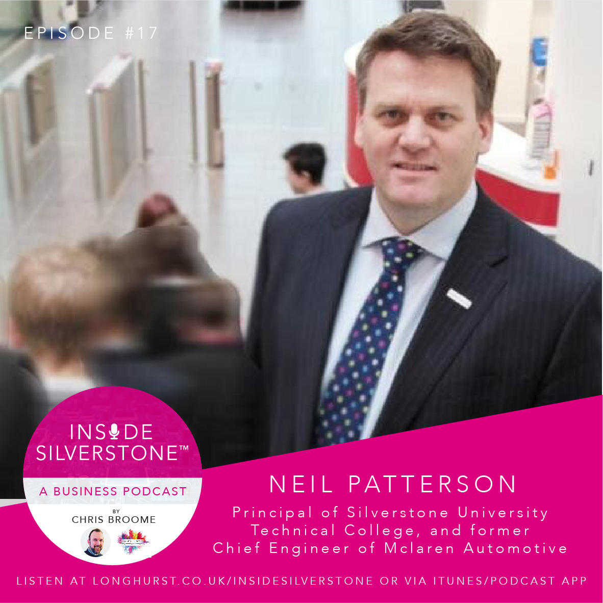 Neil Patterson, Principal of Silverstone University Technical College, and former Chief Engineer of Mclaren Automotive