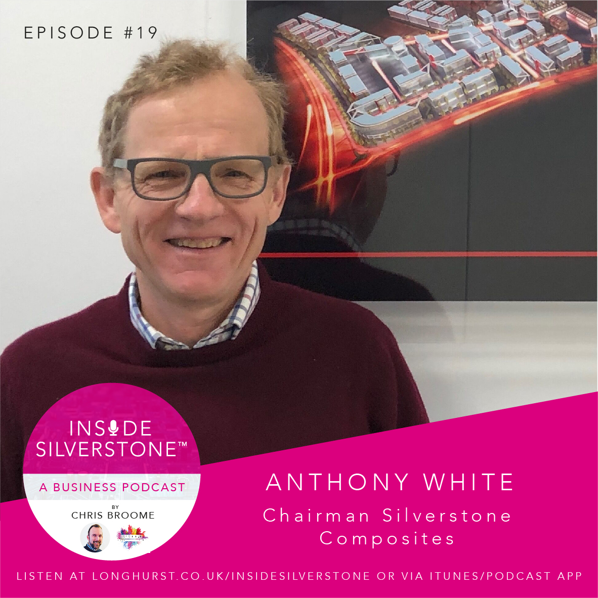 Anthony White - Chairman Silverstone Composites