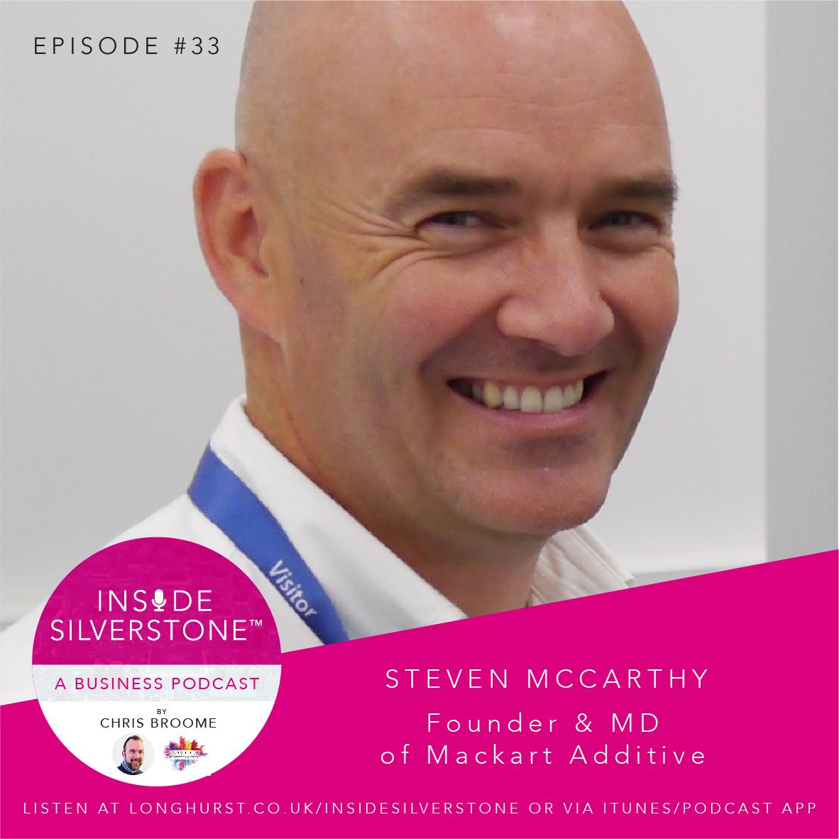 Steven McCarthy - Founder & MD of Mackart Additive