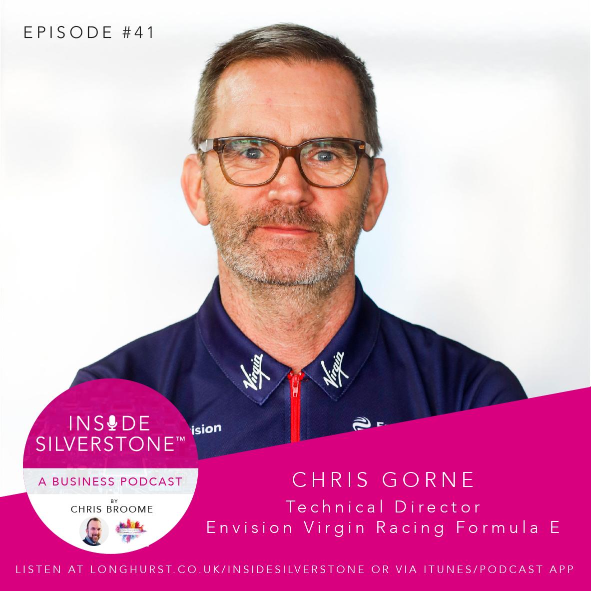 Chris Gorne - Technical Director - Envision Virgin Racing Formula E