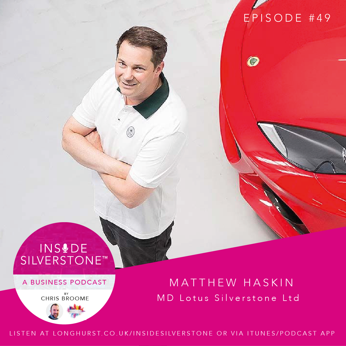 Matthew Haskins, Managing Director at Lotus Silverstone