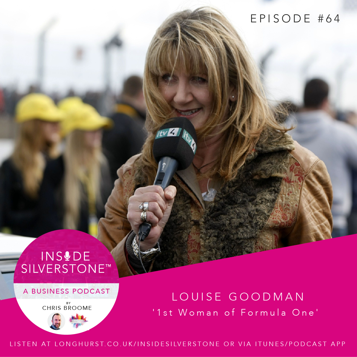 Louise Goodman - An award-winning TV presenter & Journalist; and also dubbed the First Woman of Formula One